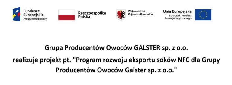 "Die Fruit Producers Group GALSTER sp. z o.o. führt ein Projekt mit dem Titel ""NFC Juice Export Development Program for Galster Fruit Producers Group sp. z o.o."""